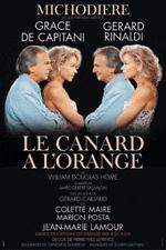 Affiche du canard à l`orange avec Gérard Rinaldi